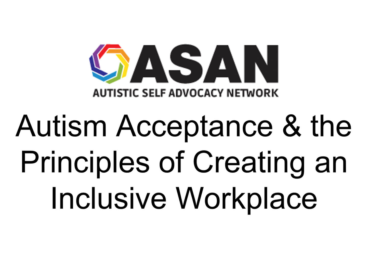 Autism Acceptance & the principles of creating an inclusive workplace