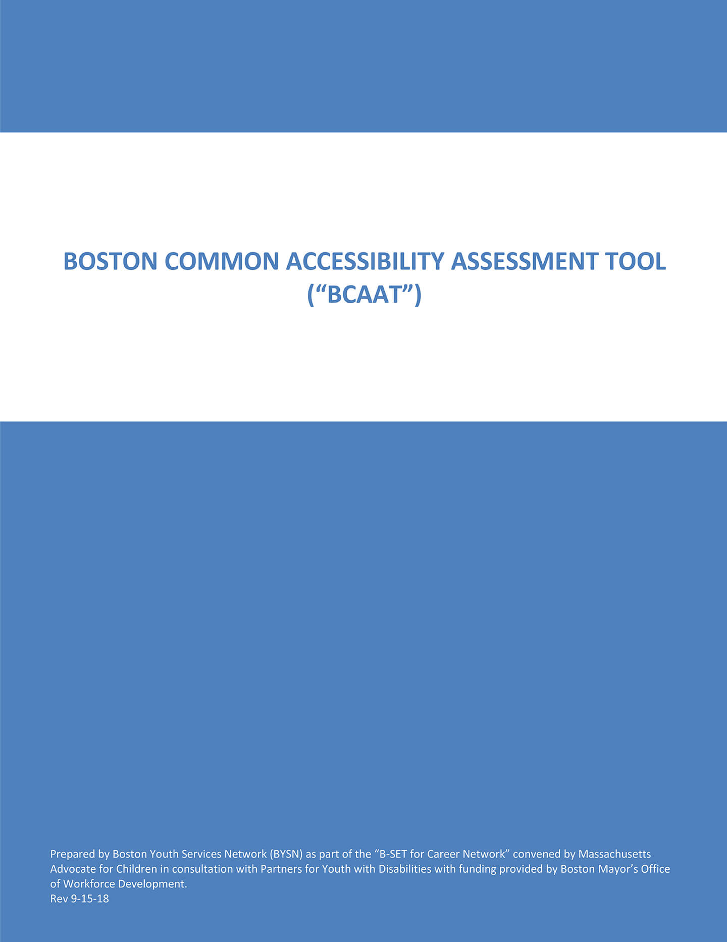 Boston Common Accessibility Assessment Tool (BCAAT)